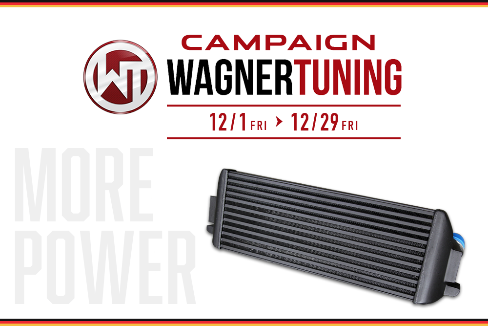 『WAGNER TUNING』キャンペーン!!